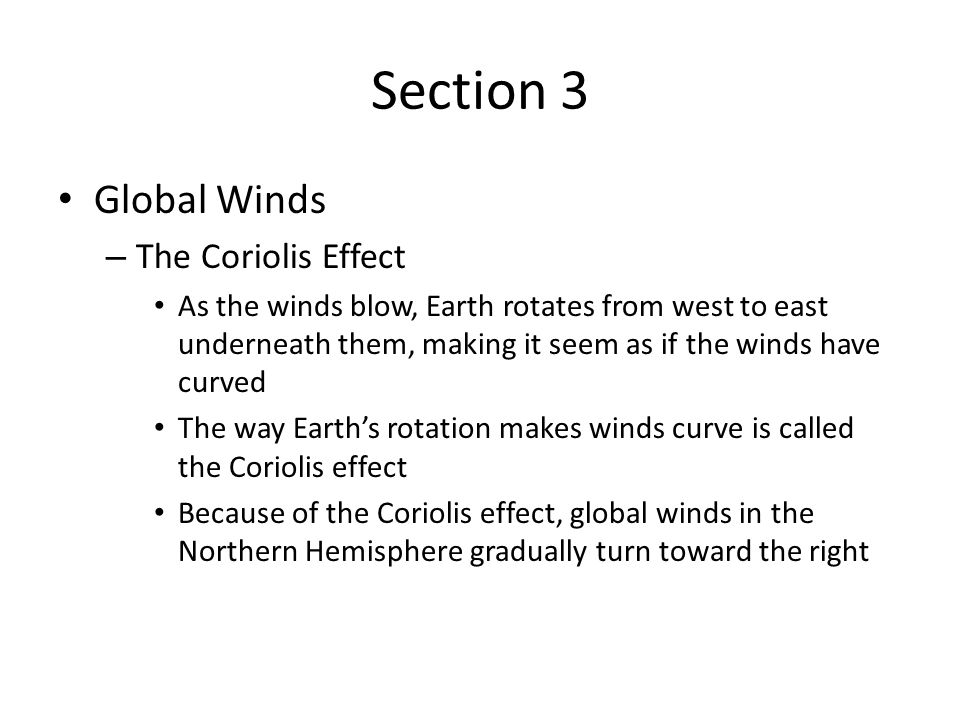 Section 3 Global Winds The Coriolis Effect