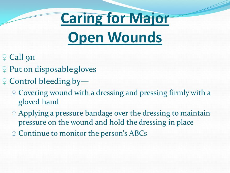 Caring for Major Open Wounds