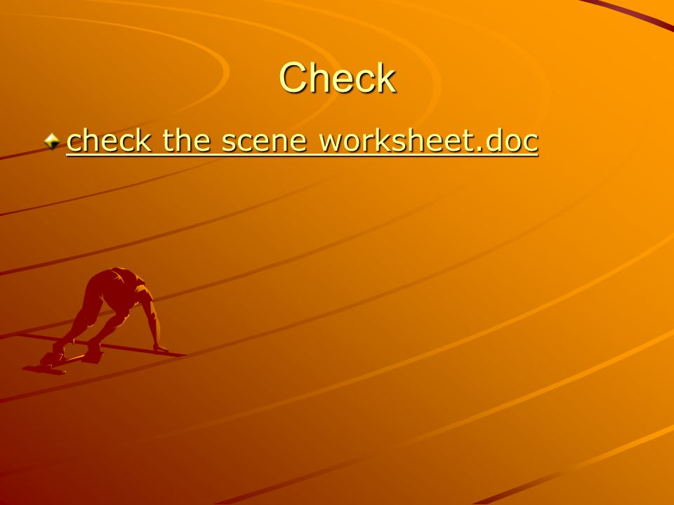 Check check the scene worksheet.doc