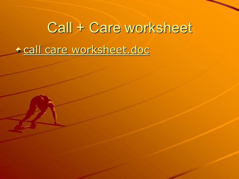 Call + Care worksheet call care worksheet.doc