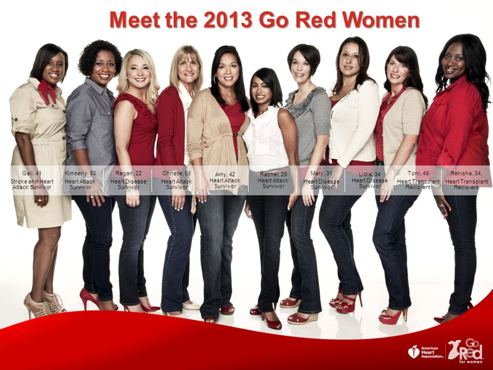 Meet the 2013 Go Red Women Rekisha, 34, Heart Transplant Recipient. Toni, 49. Lidia, 34 Heart Disease Survivor.