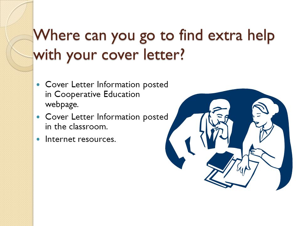 Where can you go to find extra help with your cover letter