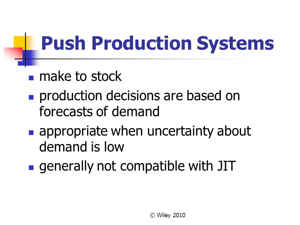 Push Production Systems