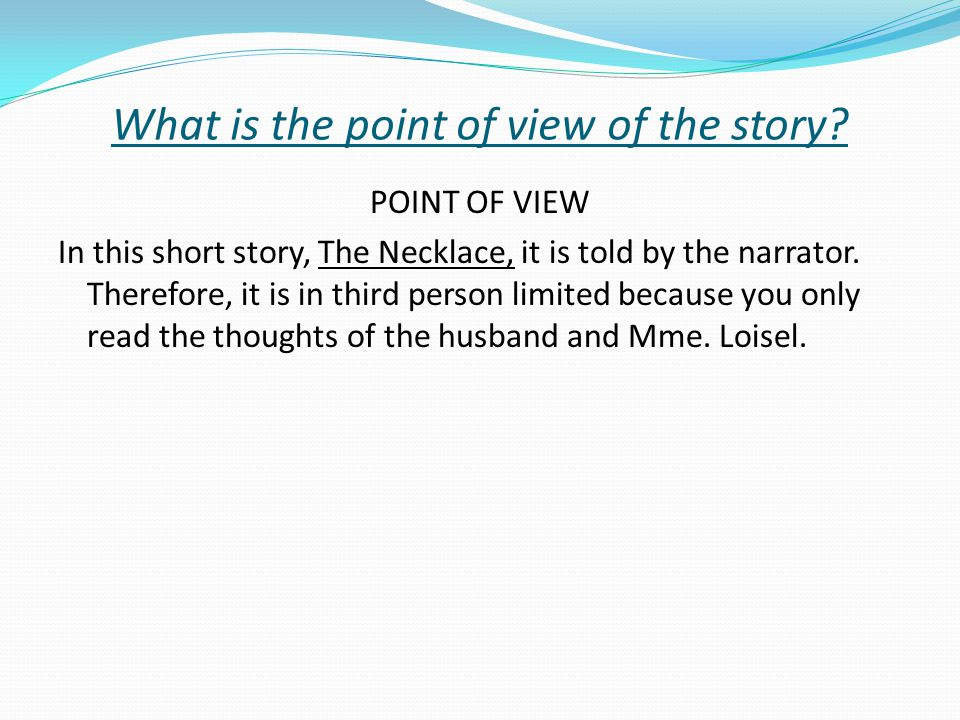 What is the point of view of the story