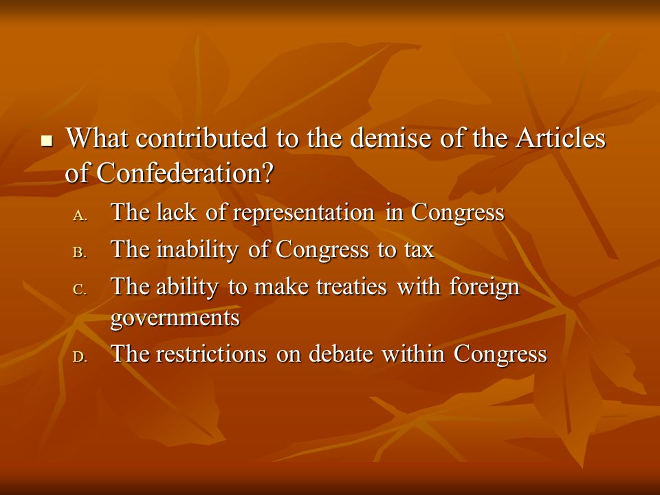What contributed to the demise of the Articles of Confederation