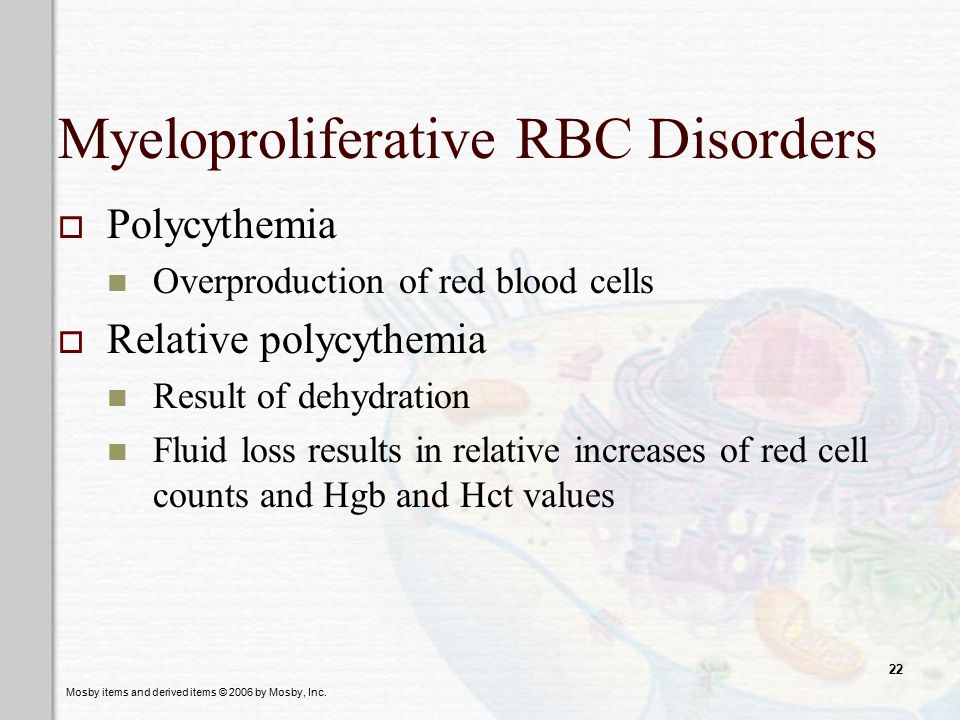 Myeloproliferative RBC Disorders