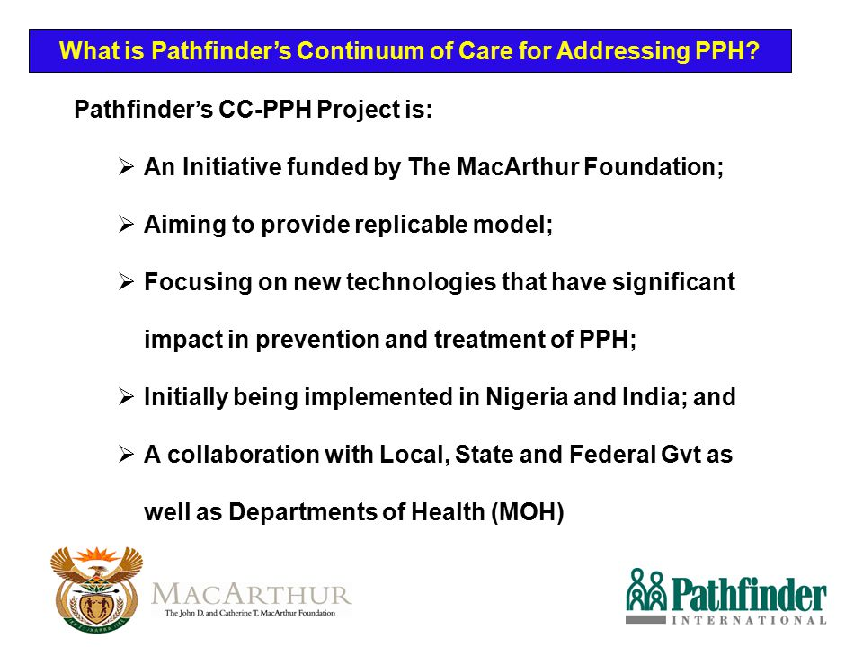 Pathfinder Continuum of Care for Addressing Post-Partum Hemorrhage
