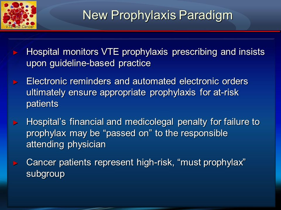 New Prophylaxis Paradigm