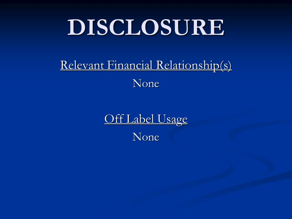 Relevant Financial Relationship(s)