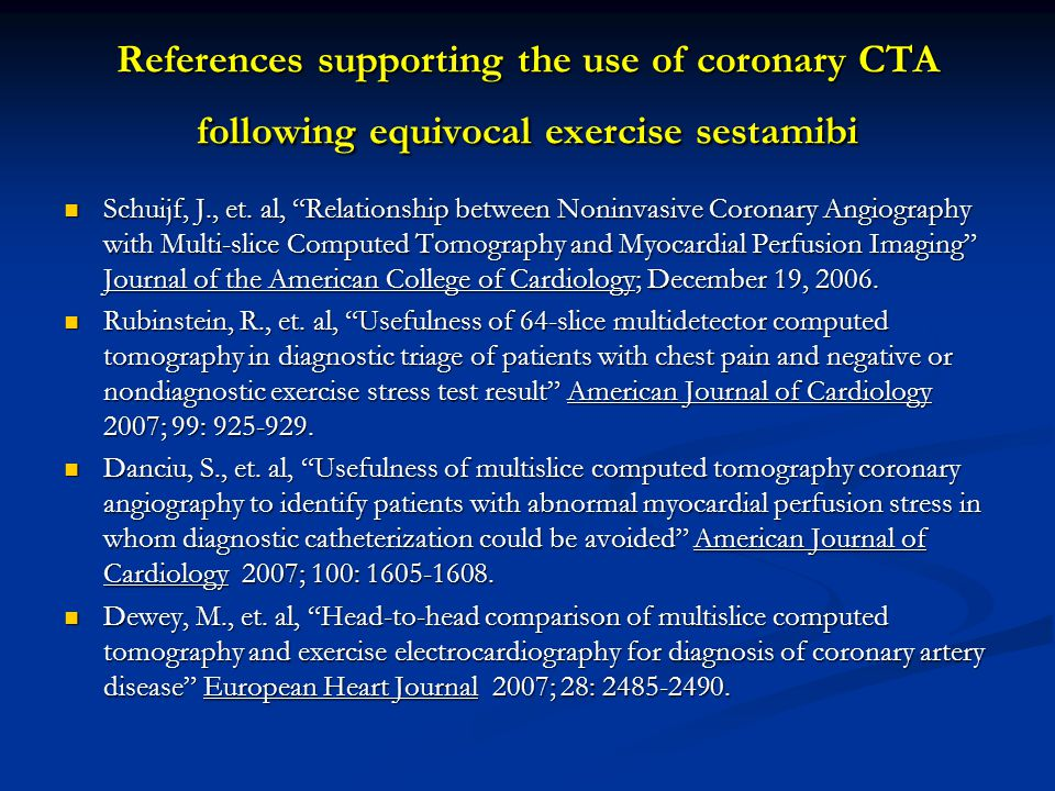 References supporting the use of coronary CTA following equivocal exercise sestamibi