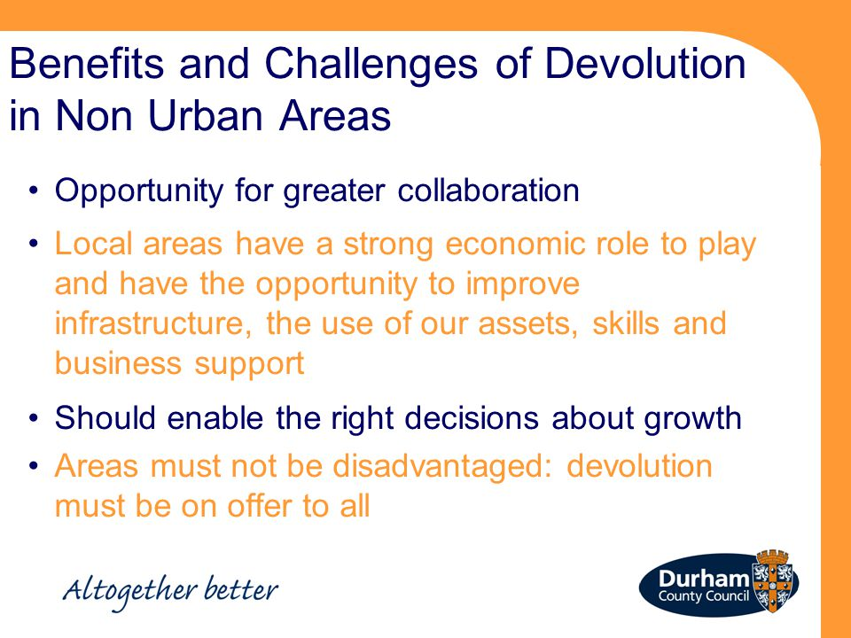 Benefits and Challenges of Devolution in Non Urban Areas