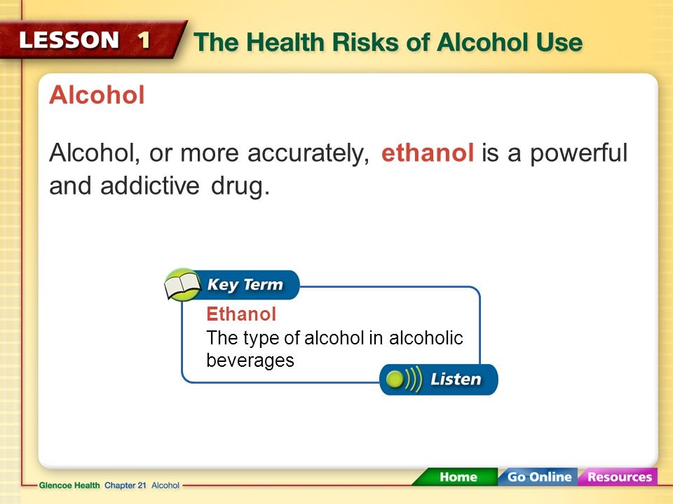 Alcohol, or more accurately, ethanol is a powerful and addictive drug.