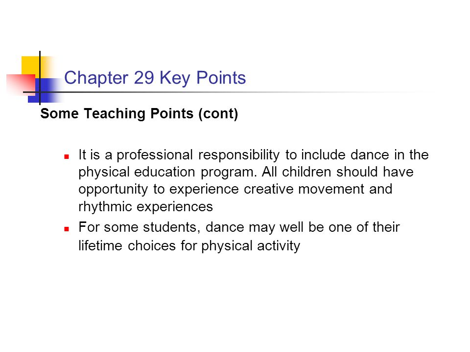 Chapter 29 Key Points Some Teaching Points (cont)