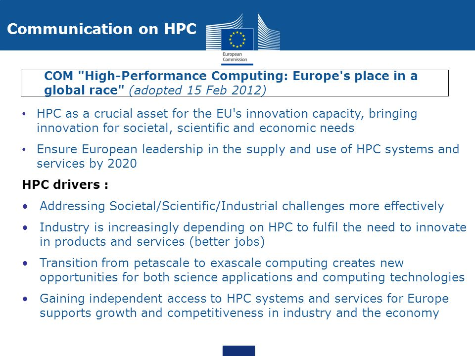 Communication on HPC COM High-Performance Computing: Europe s place in a global race (adopted 15 Feb 2012)