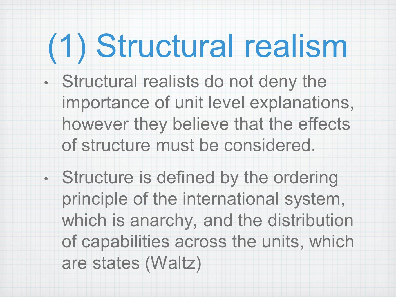 (1) Structural realism