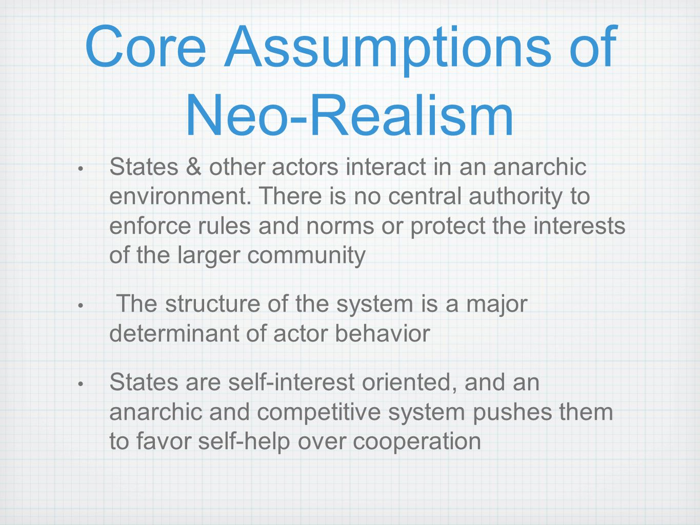 Core Assumptions of Neo-Realism