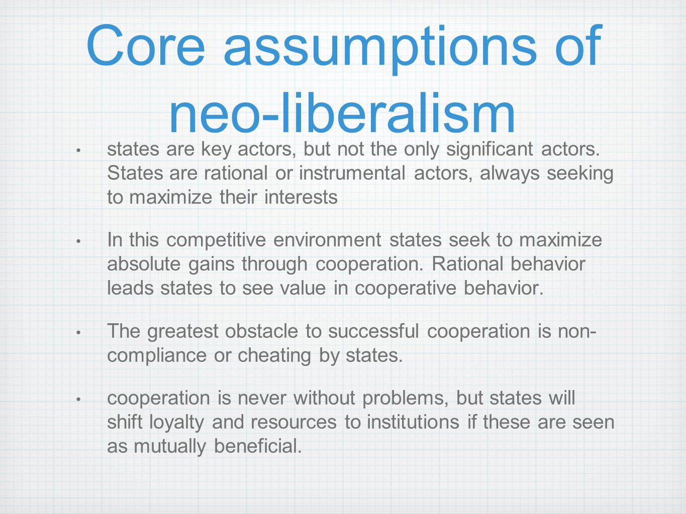 Core assumptions of neo-liberalism