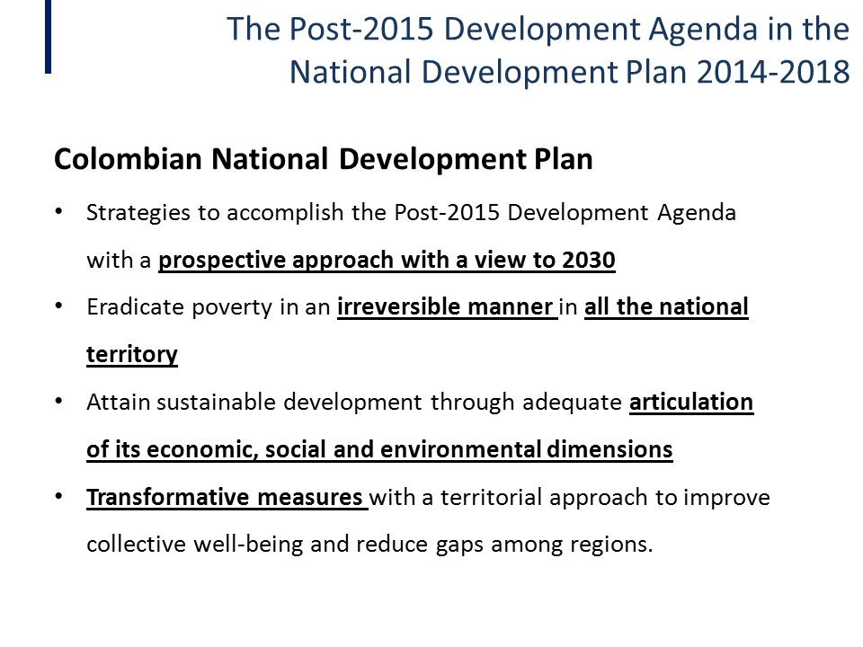 The Post-2015 Development Agenda in the National Development Plan