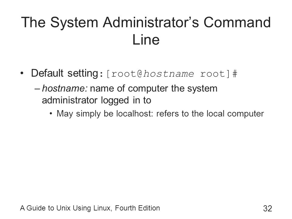 guide to unix using linux fourth edition chapter 2 review 1 review questions 1 your boss drops by your office in a hurry to ask you to attend a meeting at 10:30 on friday bash shell 8 red hat enterprise linux  the administrative account that has complete access to a unix/linux system 11 which shell is used by linux as the default command interpreter.