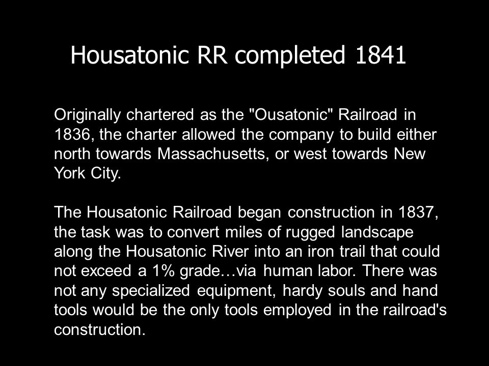 Housatonic RR completed 1841