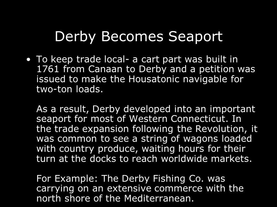 Derby Becomes Seaport