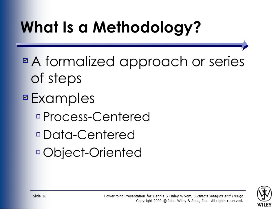 What Is a Methodology A formalized approach or series of steps