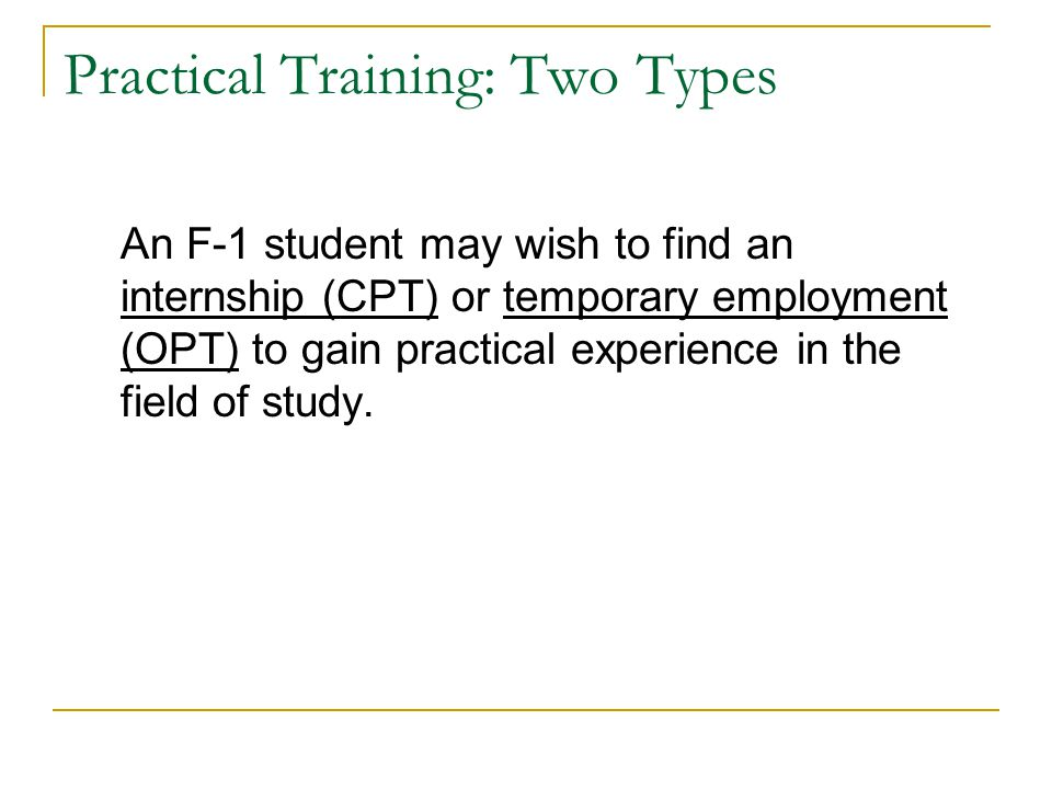 Practical Training: Two Types