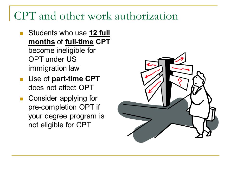 CPT and other work authorization