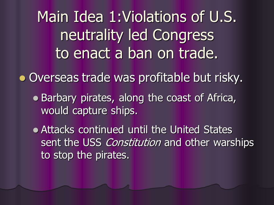 Main Idea 1:Violations of U. S