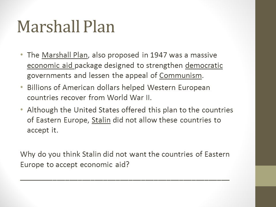 Post wwii to cold war ppt video online download - The marshall plan was designed to ...