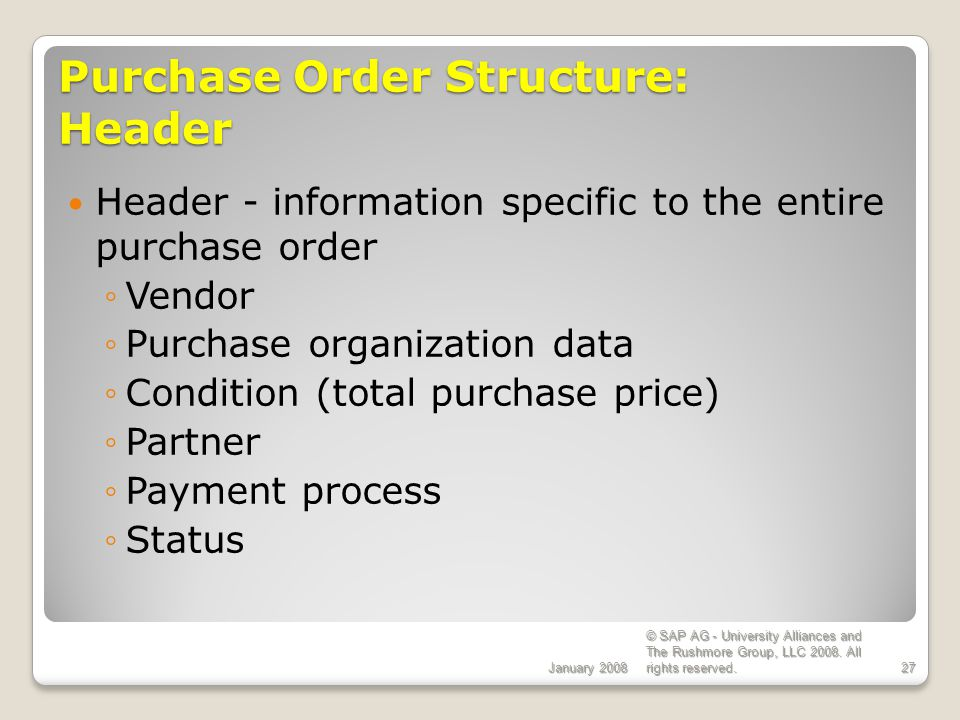 Purchase Order Structure: Header