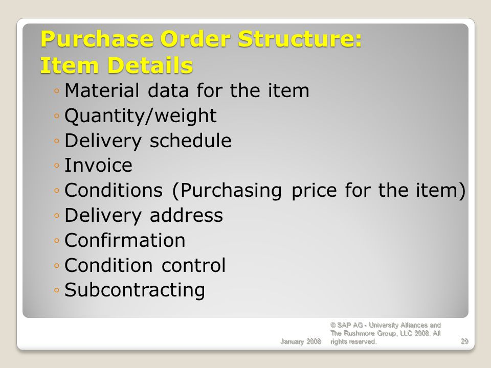 Purchase Order Structure: Item Details