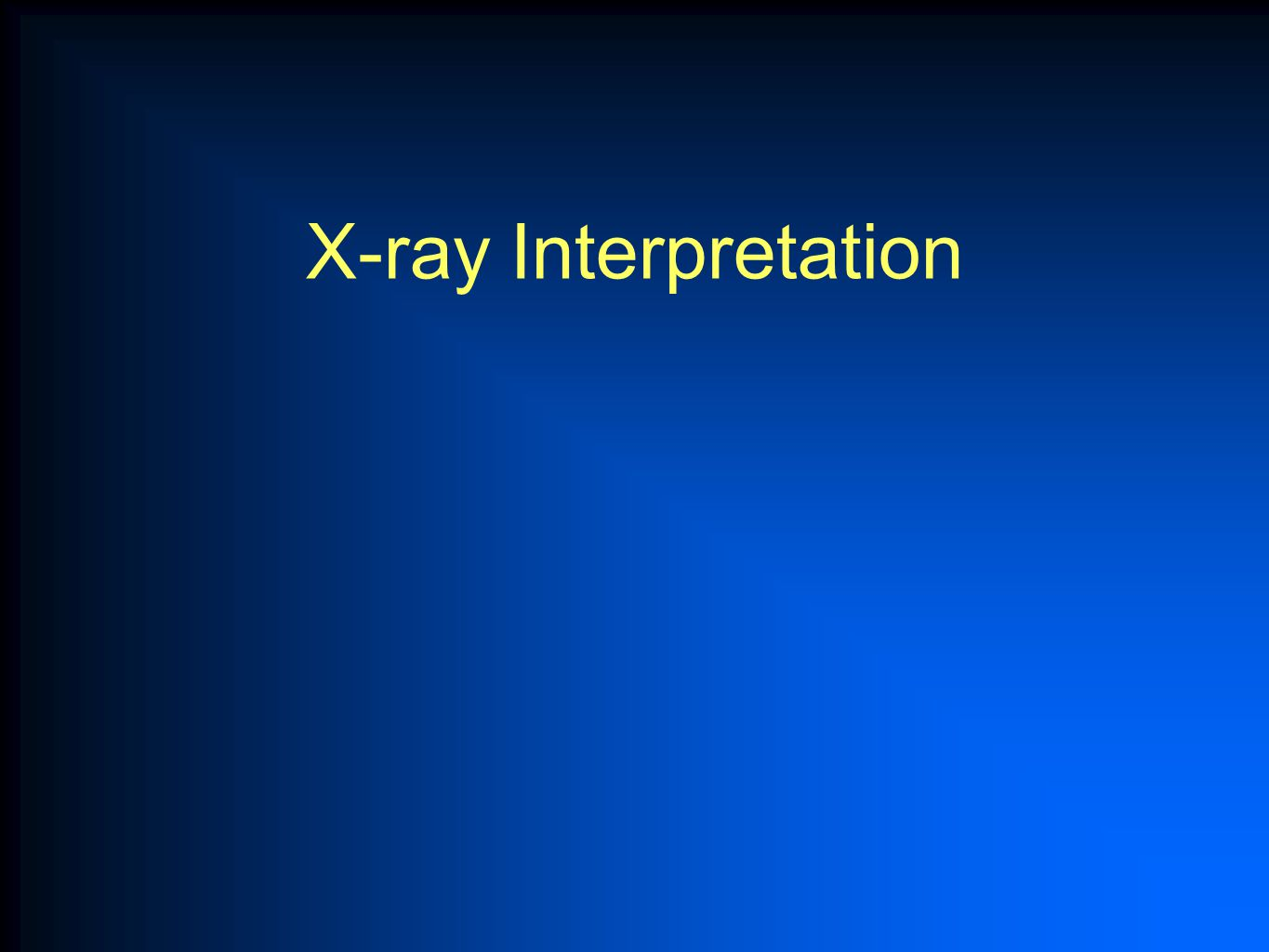 X-ray Interpretation