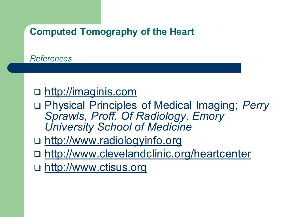 Computed Tomography of the Heart References