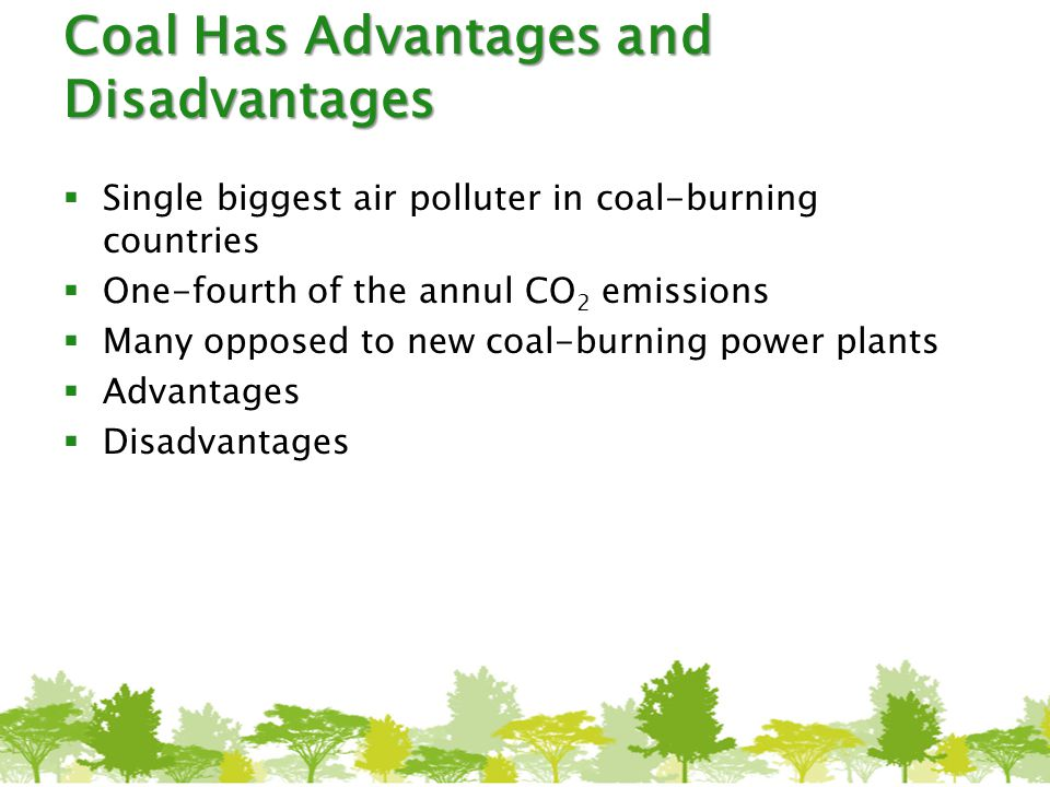 Coal Has Advantages and Disadvantages