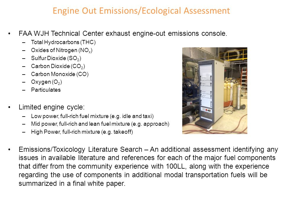 Engine Out Emissions/Ecological Assessment
