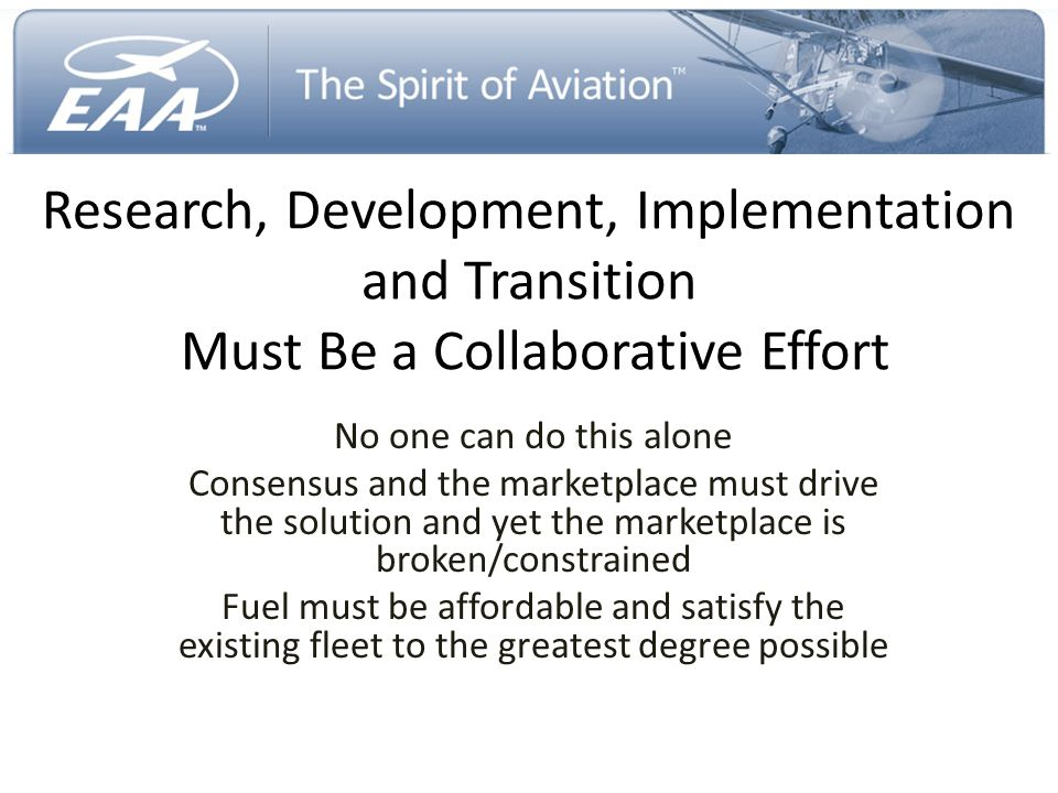 Research, Development, Implementation and Transition Must Be a Collaborative Effort
