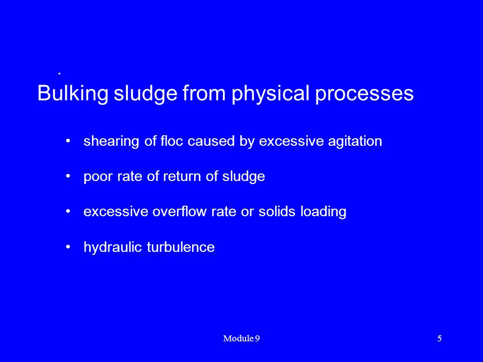 Bulking sludge from physical processes