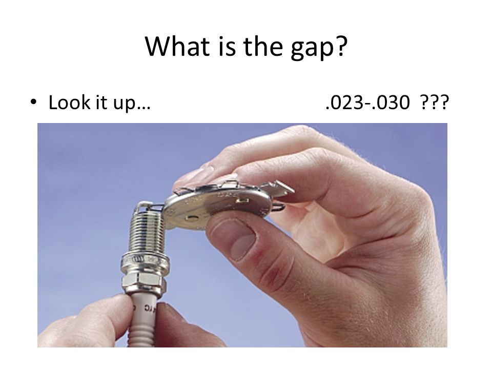 What is the gap Look it up…