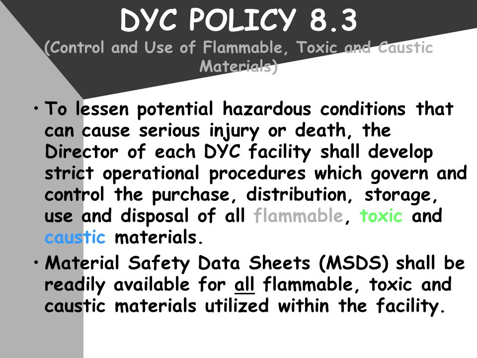DYC POLICY 8.3 (Control and Use of Flammable, Toxic and Caustic Materials)