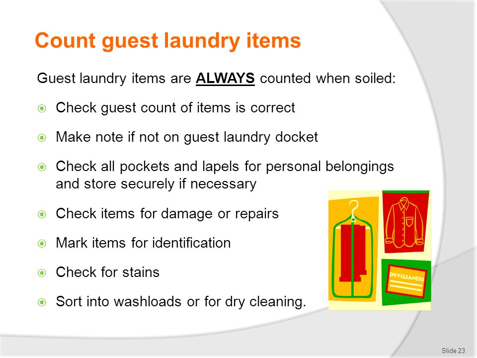 LAUNDER LINEN AND GUESTS' CLOTHES - ppt video online download