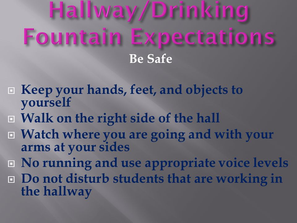 Hallway/Drinking Fountain Expectations