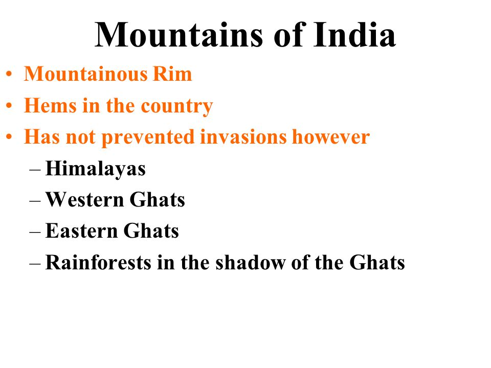 Mountains of India Mountainous Rim Hems in the country