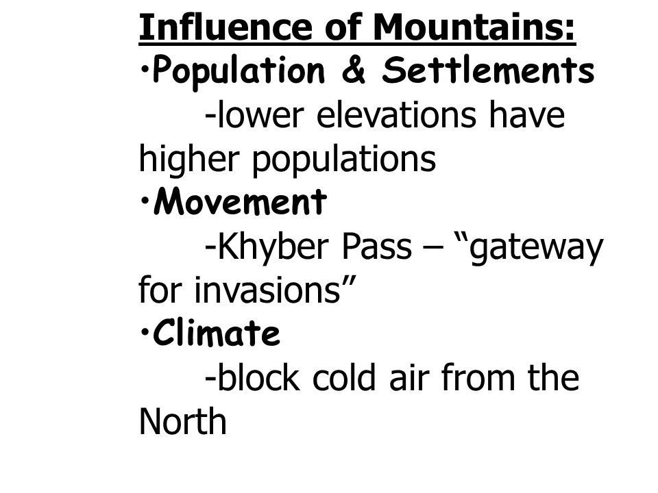 Influence of Mountains: