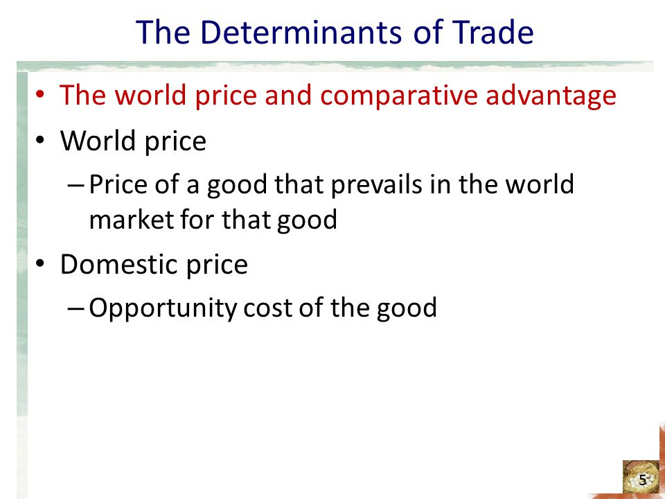 The Determinants of Trade