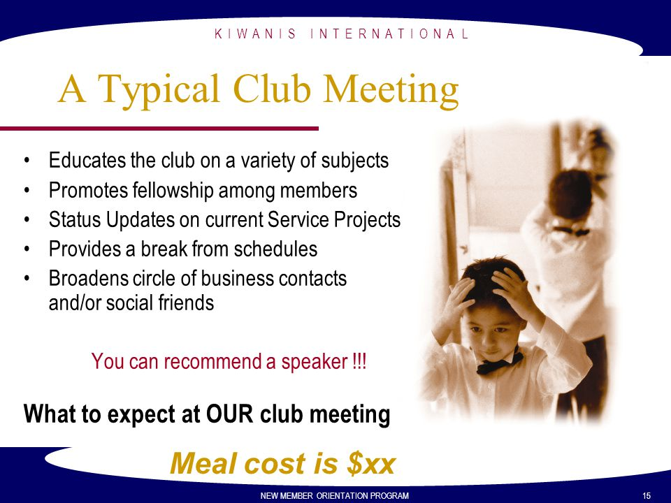 A Typical Club Meeting Meal cost is $xx