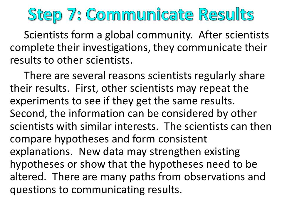 Step 7: Communicate Results