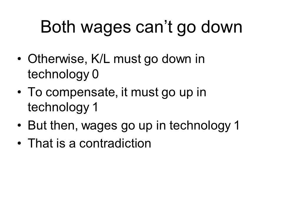 Both wages can't go down