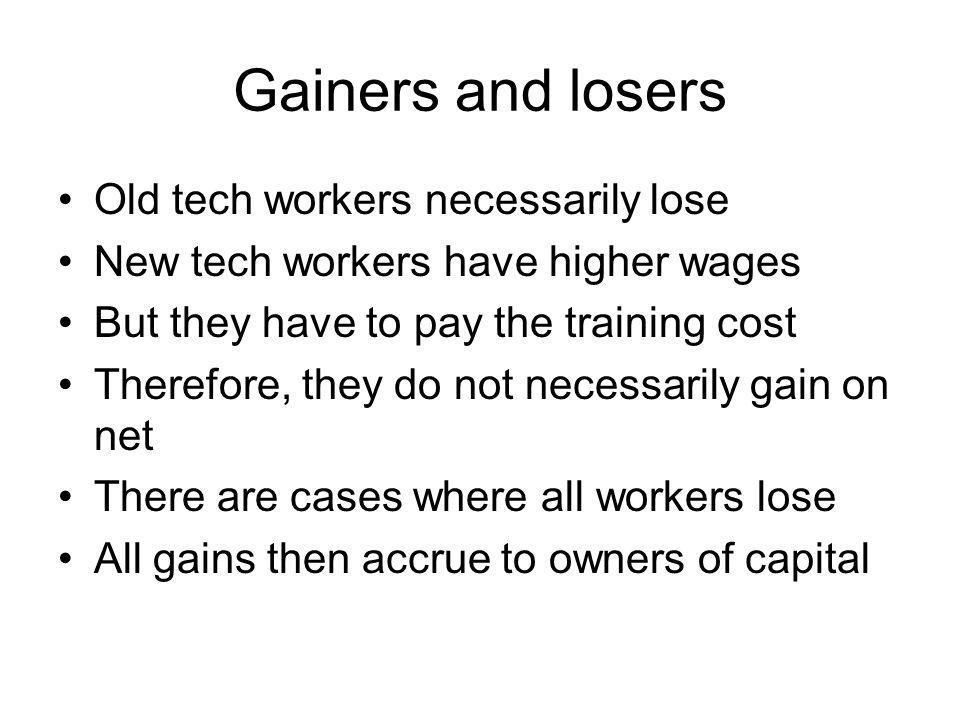 Gainers and losers Old tech workers necessarily lose