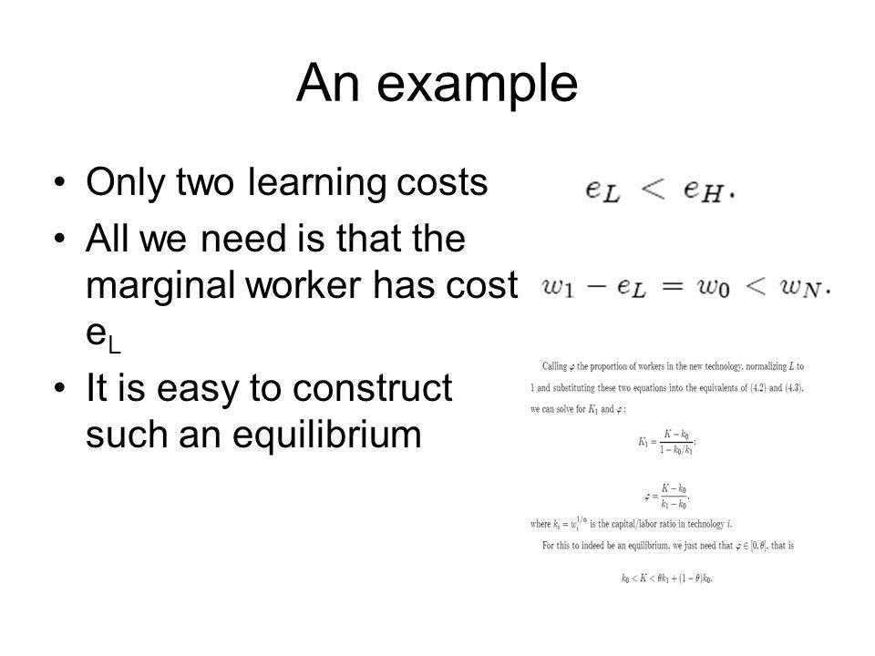 An example Only two learning costs